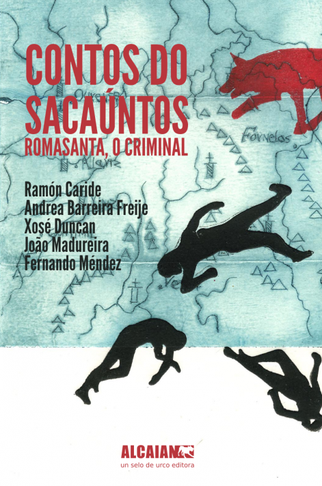 Contos do sacaúntos. Romasanta, o criminal