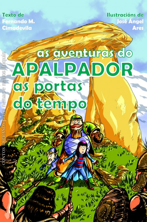 As aventuras do Apalpador. As portas do tempo